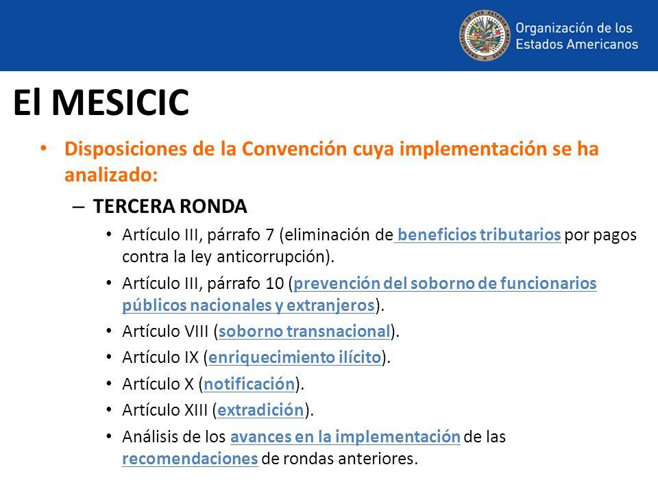 El MESICICDisposiciones de la Convención cuya implementación se ha analizado: TERCERA RONDA.