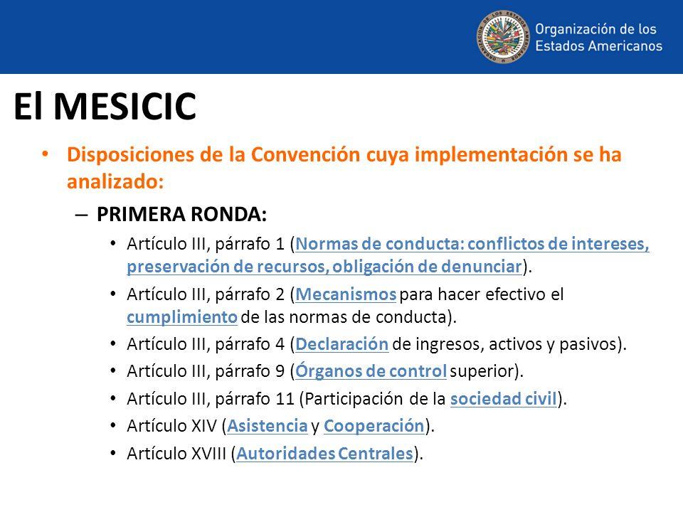 El MESICICDisposiciones de la Convención cuya implementación se ha analizado: PRIMERA RONDA: