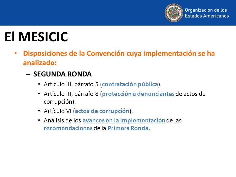El MESICICDisposiciones de la Convención cuya implementación se ha analizado: SEGUNDA RONDA. Artículo III, párrafo 5 (contratación pública).