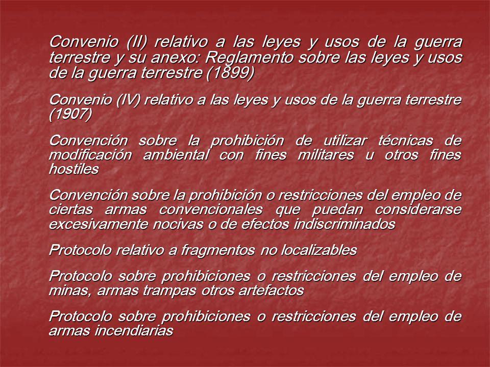 Convenio (II) relativo a las leyes y usos de la guerra terrestre y su anexo: Reglamento sobre las leyes y usos de la guerra terrestre (1899)
