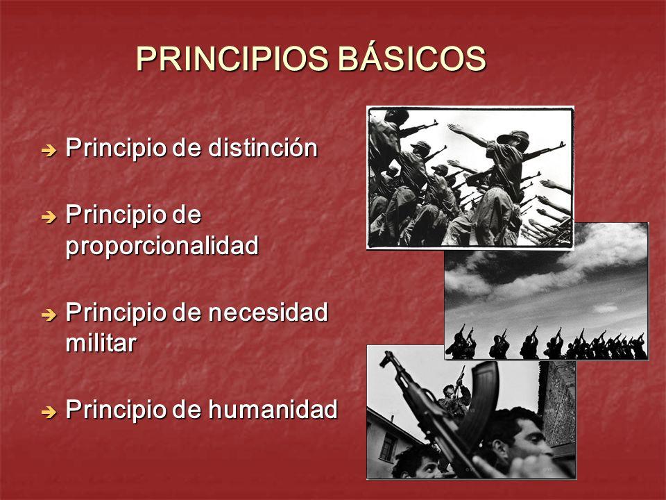 PRINCIPIOS BÁSICOS Principio de distinción