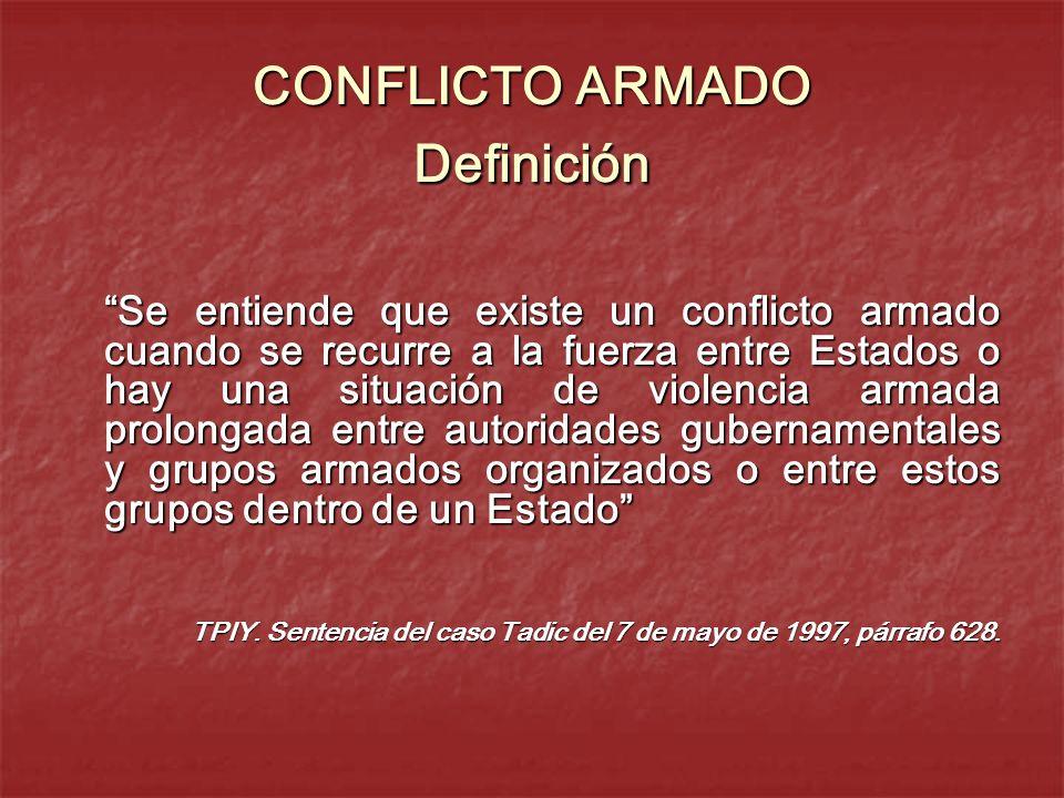 CONFLICTO ARMADO Definición