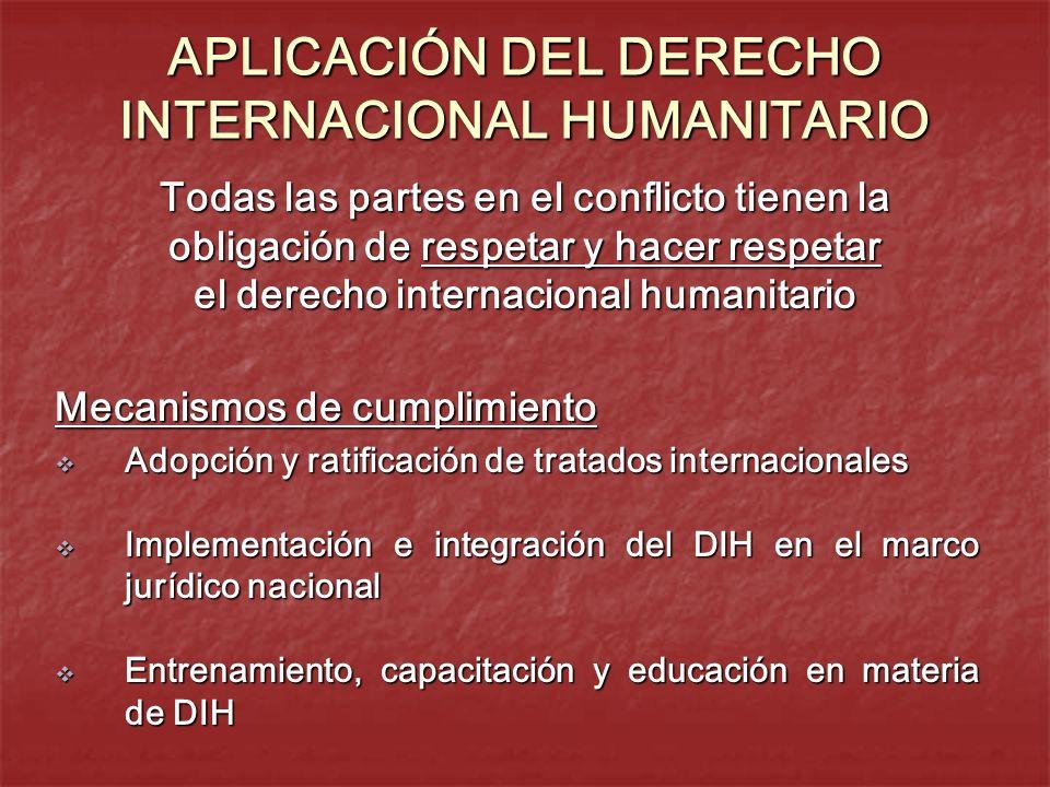 APLICACIÓN DEL DERECHO INTERNACIONAL HUMANITARIO
