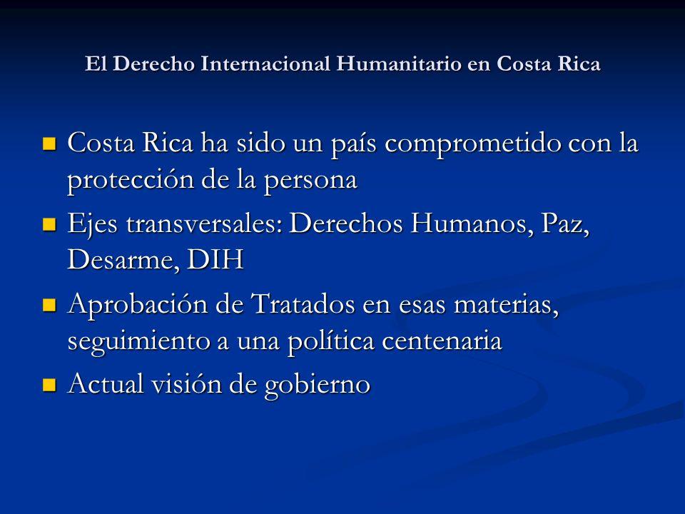 El Derecho Internacional Humanitario en Costa Rica