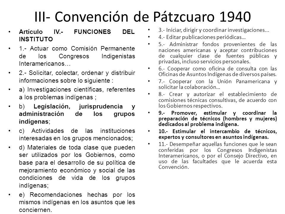 III- Convención de Pátzcuaro 1940