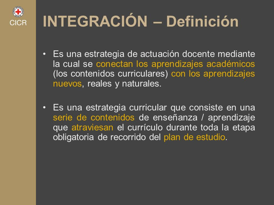 INTEGRACIÓN – Definición