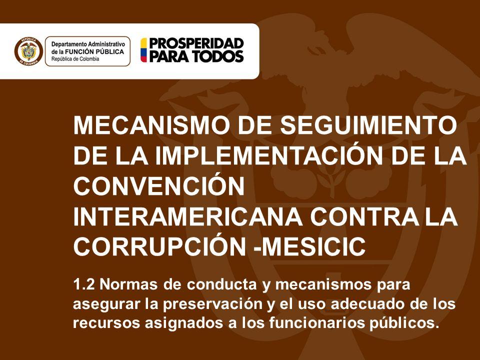 MECANISMO DE SEGUIMIENTO DE LA IMPLEMENTACIÓN DE LA CONVENCIÓN INTERAMERICANA CONTRA LA CORRUPCIÓN -MESICIC