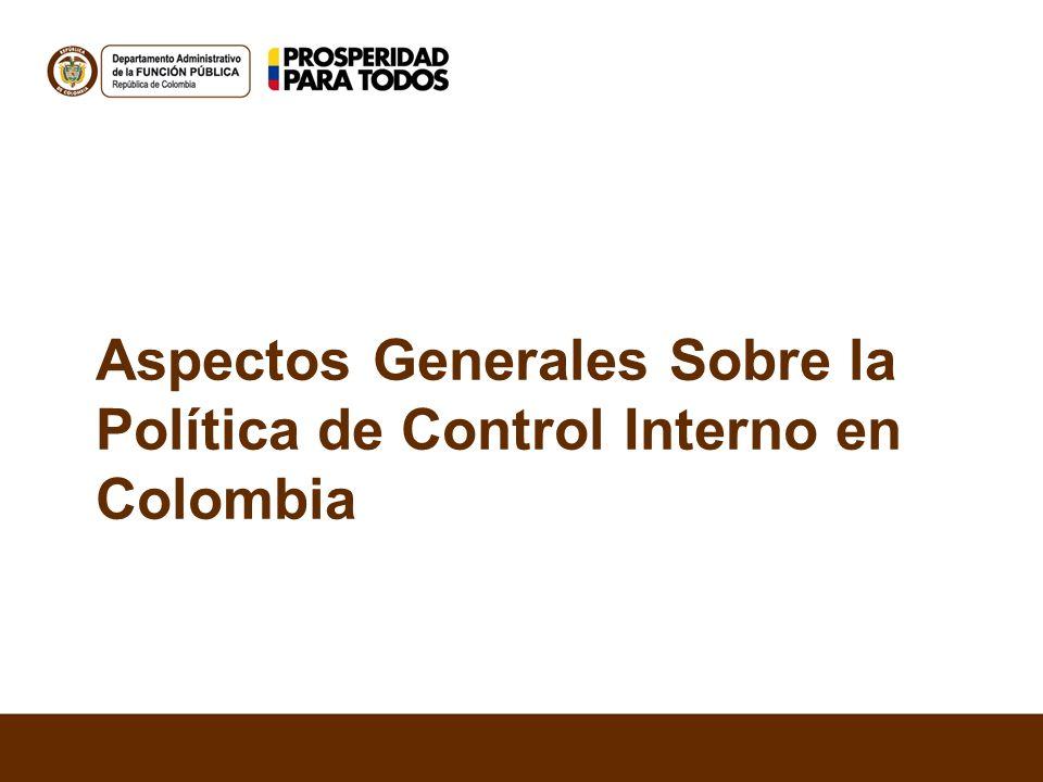 Aspectos Generales Sobre la Política de Control Interno en Colombia