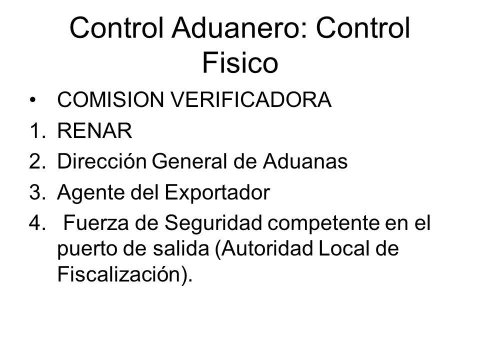 Control Aduanero: Control Fisico