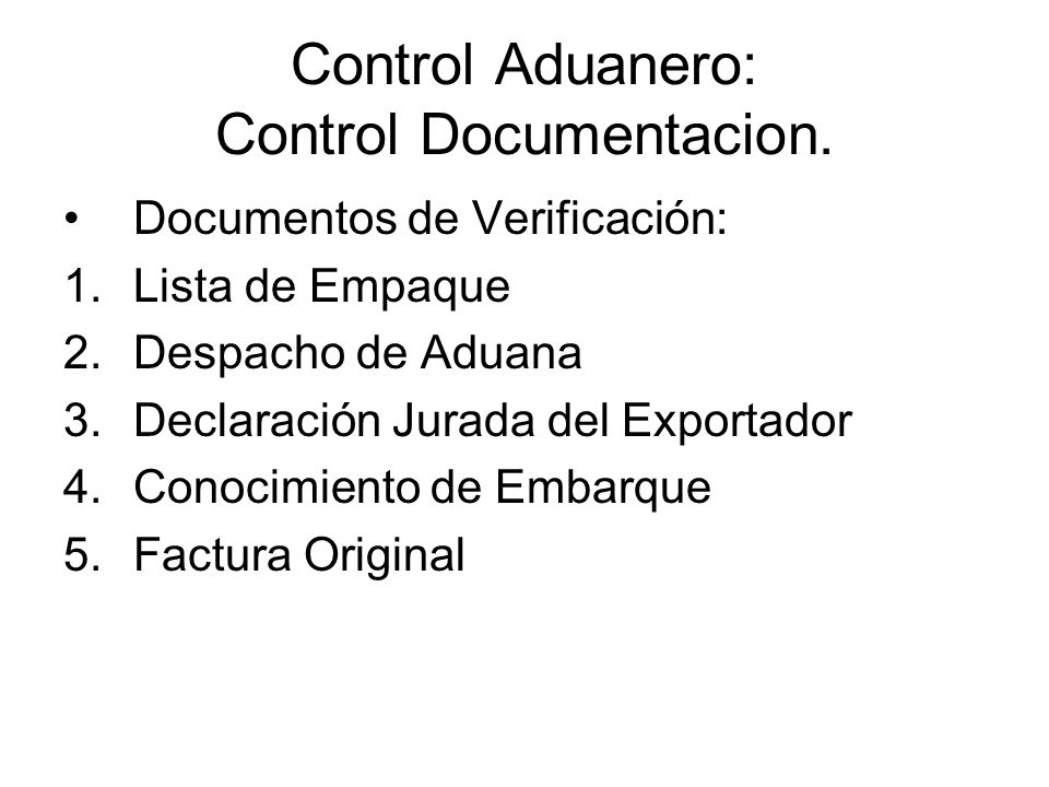 Control Aduanero: Control Documentacion.