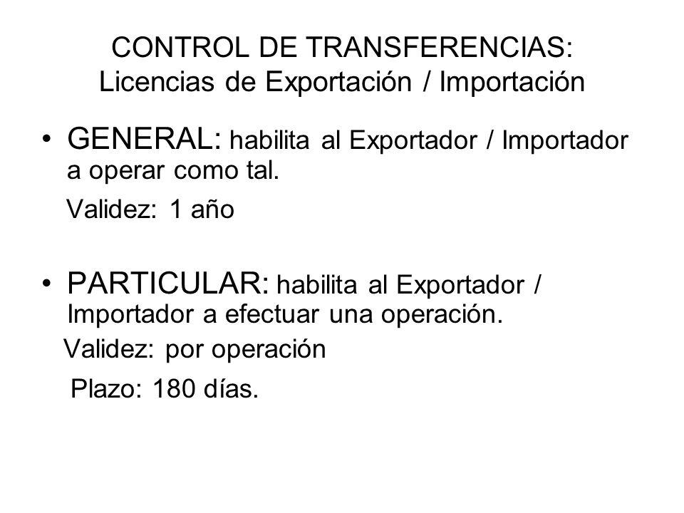 CONTROL DE TRANSFERENCIAS: Licencias de Exportación / Importación