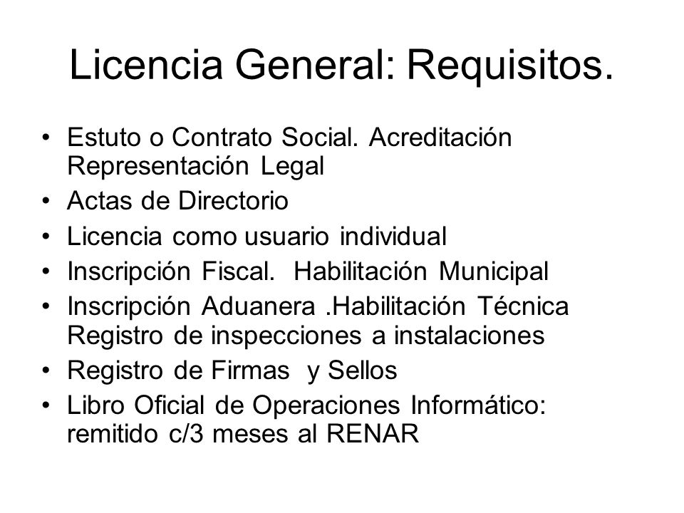 Licencia General: Requisitos.