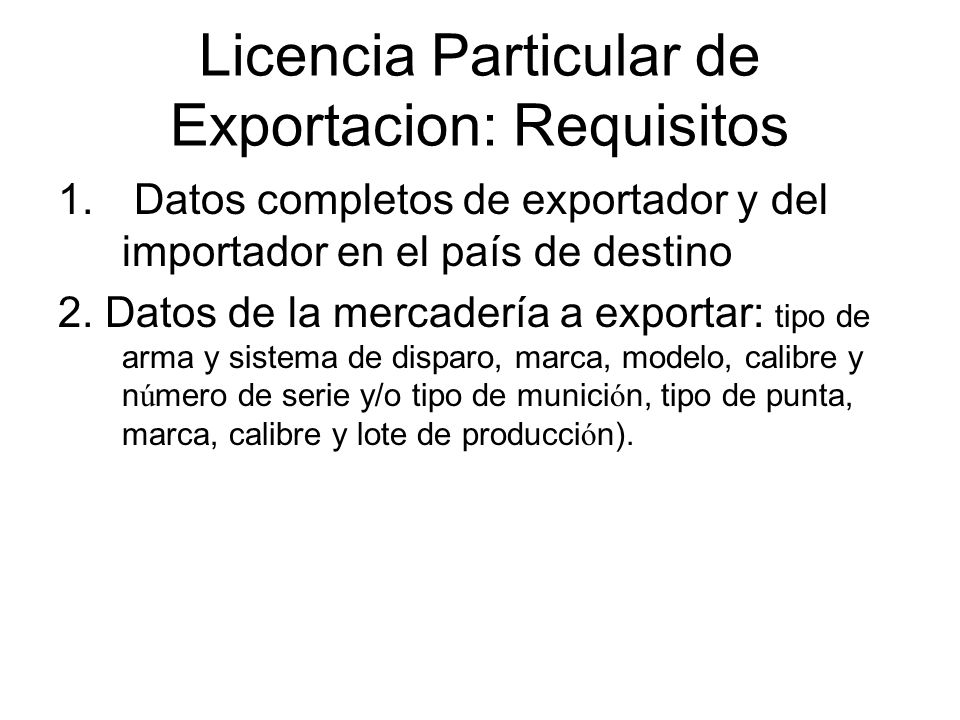 Licencia Particular de Exportacion: Requisitos