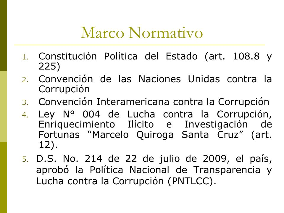 Marco Normativo Constitución Política del Estado (art. 108.8 y 225)