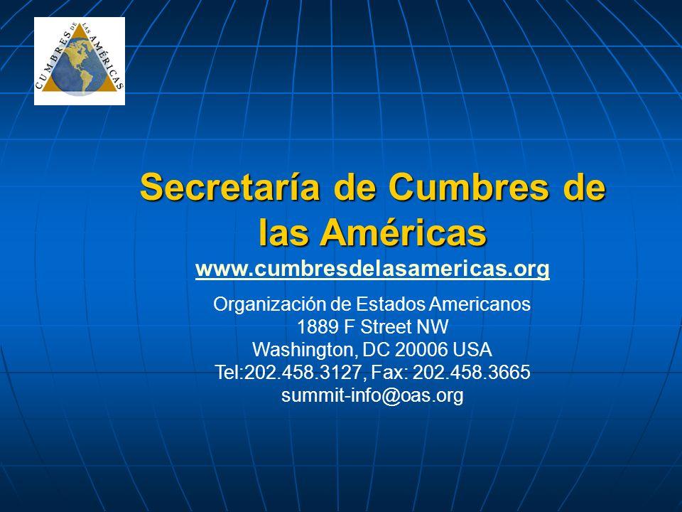 Secretaría de Cumbres de las Américas www.cumbresdelasamericas.org