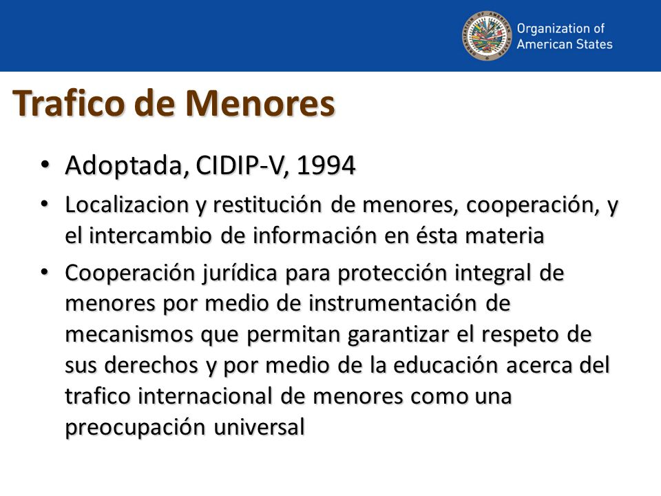 Trafico de Menores Adoptada, CIDIP-V, 1994