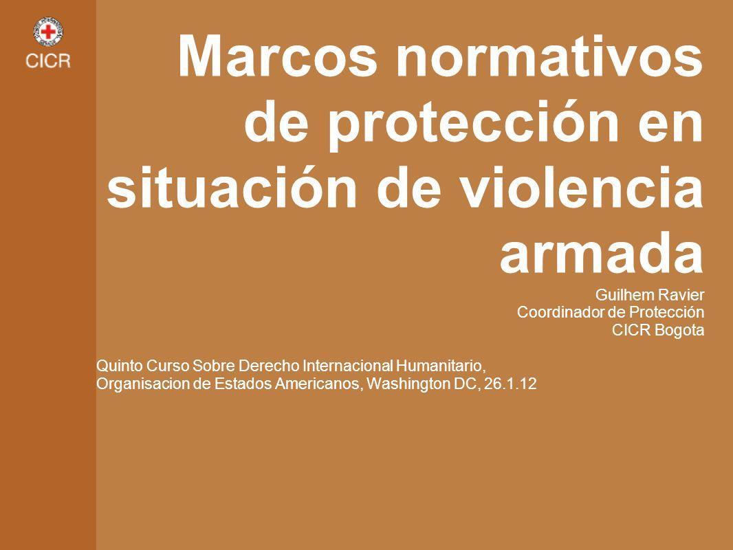 Marcos normativos de protección en situación de violencia armada