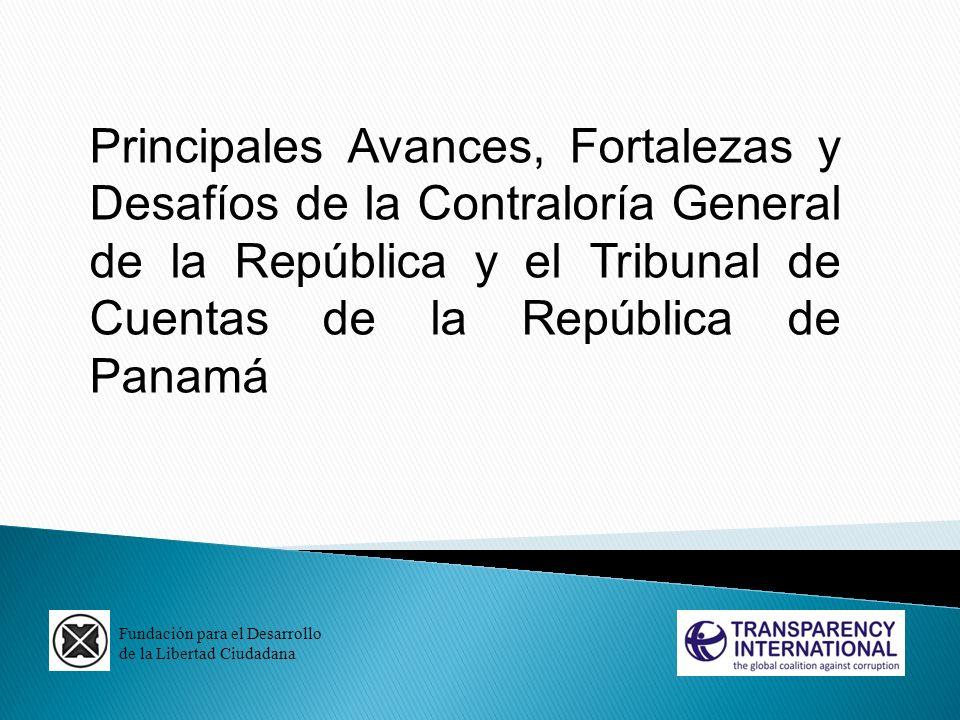 Principales Avances, Fortalezas y Desafíos de la Contraloría General de la República y el Tribunal de Cuentas de la República de Panamá