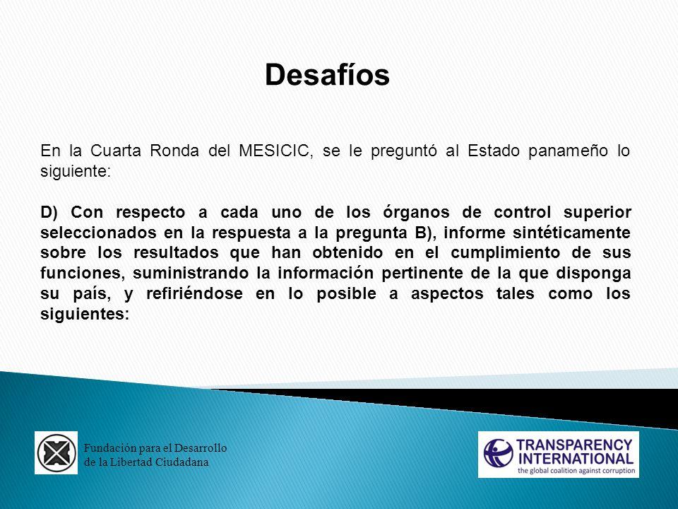 Desafíos En la Cuarta Ronda del MESICIC, se le preguntó al Estado panameño lo siguiente: