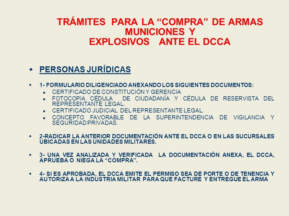 TRÁMITES PARA LA COMPRA DE ARMAS MUNICIONES Y EXPLOSIVOS ANTE EL DCCA