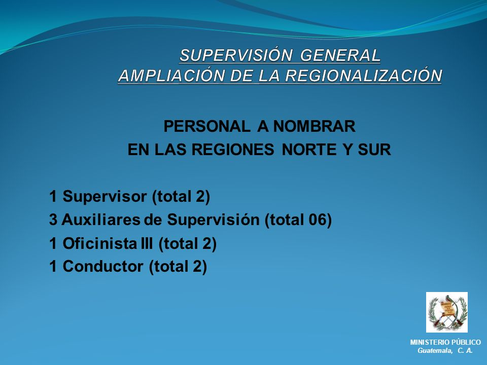 SUPERVISIÓN GENERAL AMPLIACIÓN DE LA REGIONALIZACIÓN