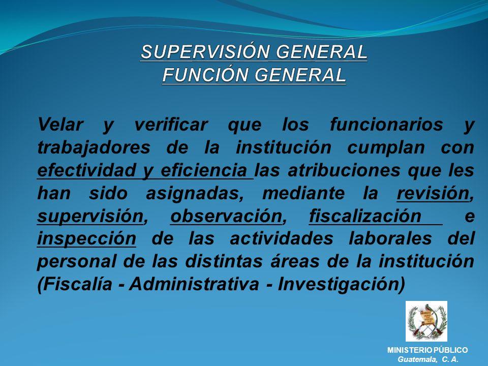 SUPERVISIÓN GENERAL FUNCIÓN GENERAL