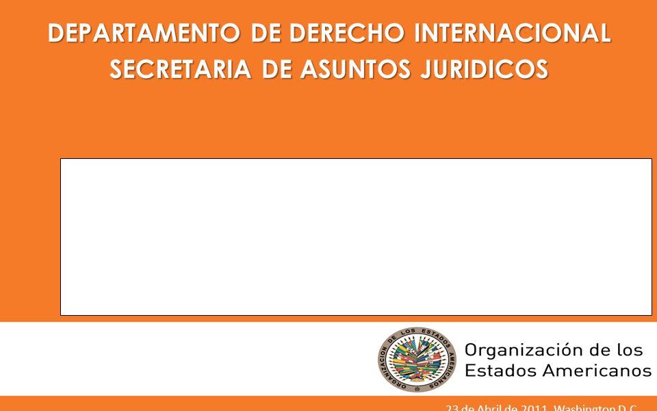 DEPARTAMENTO DE DERECHO INTERNACIONAL SECRETARIA DE ASUNTOS JURIDICOS