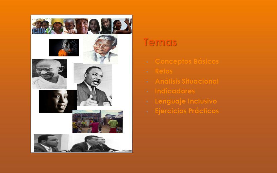 Temas Conceptos Básicos Retos Análisis Situacional Indicadores