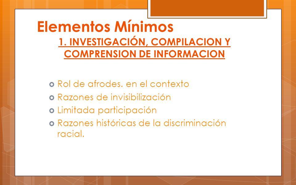 1. INVESTIGACIÓN, COMPILACION Y COMPRENSION DE INFORMACION