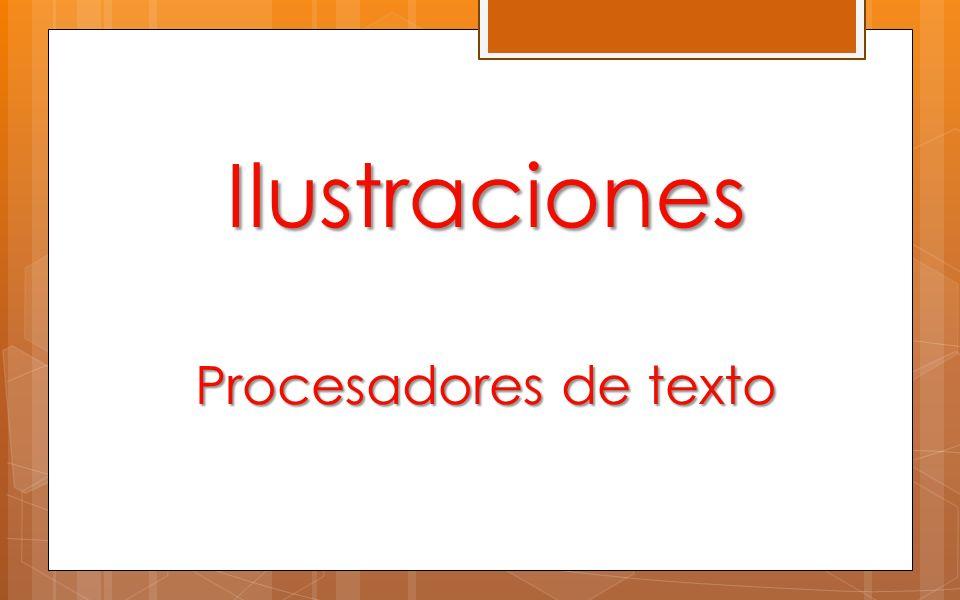 Ilustraciones Procesadores de texto