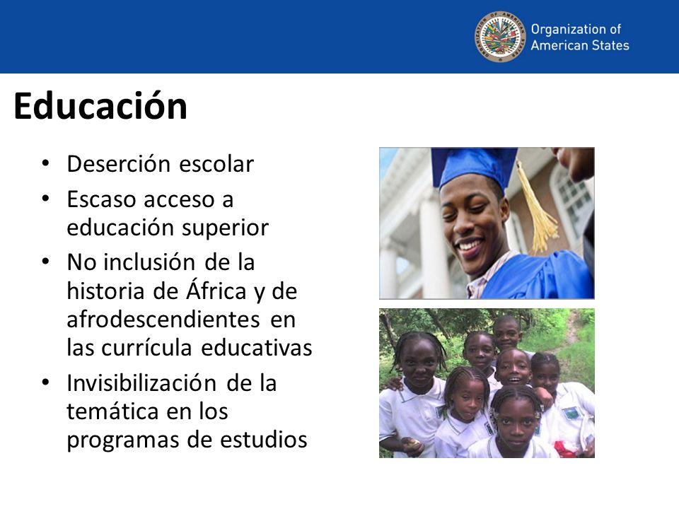 Educación Deserción escolar Escaso acceso a educación superior