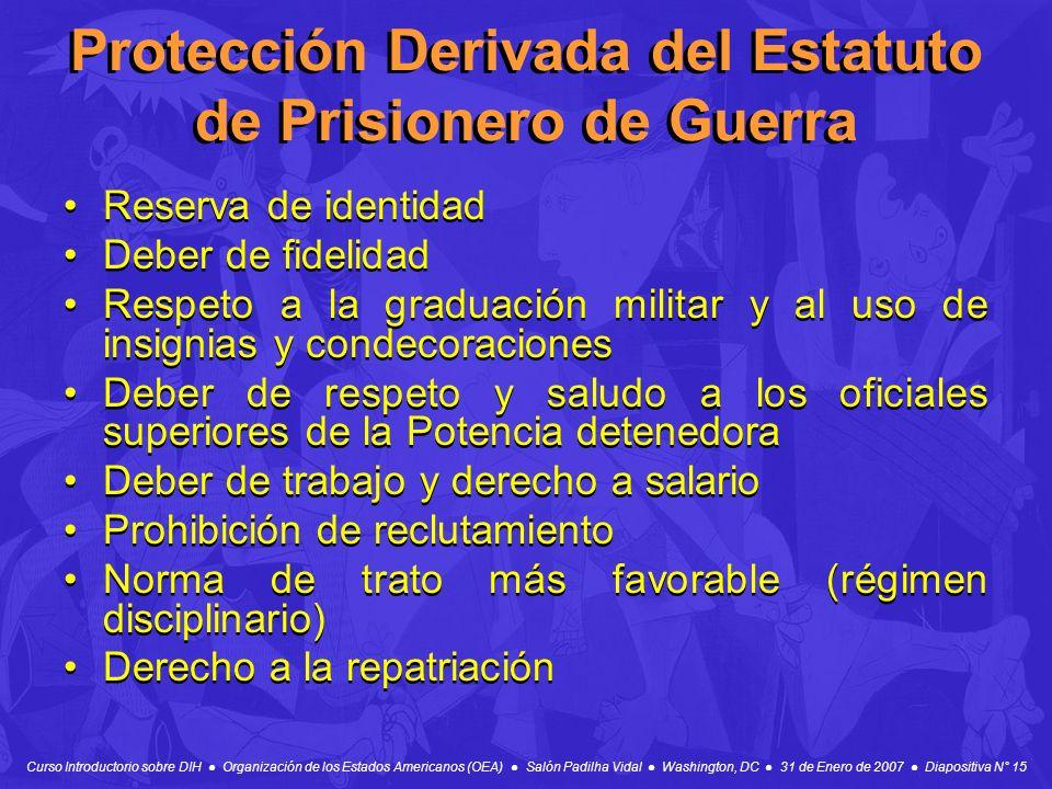 Protección Derivada del Estatuto de Prisionero de Guerra