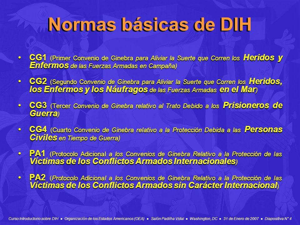 Normas básicas de DIH CG1 (Primer Convenio de Ginebra para Aliviar la Suerte que Corren los Heridos y Enfermos de las Fuerzas Armadas en Campaña)