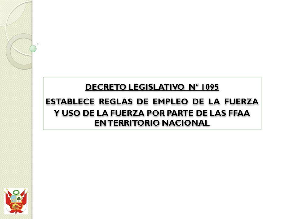 DECRETO LEGISLATIVO N° 1095 ESTABLECE REGLAS DE EMPLEO DE LA FUERZA