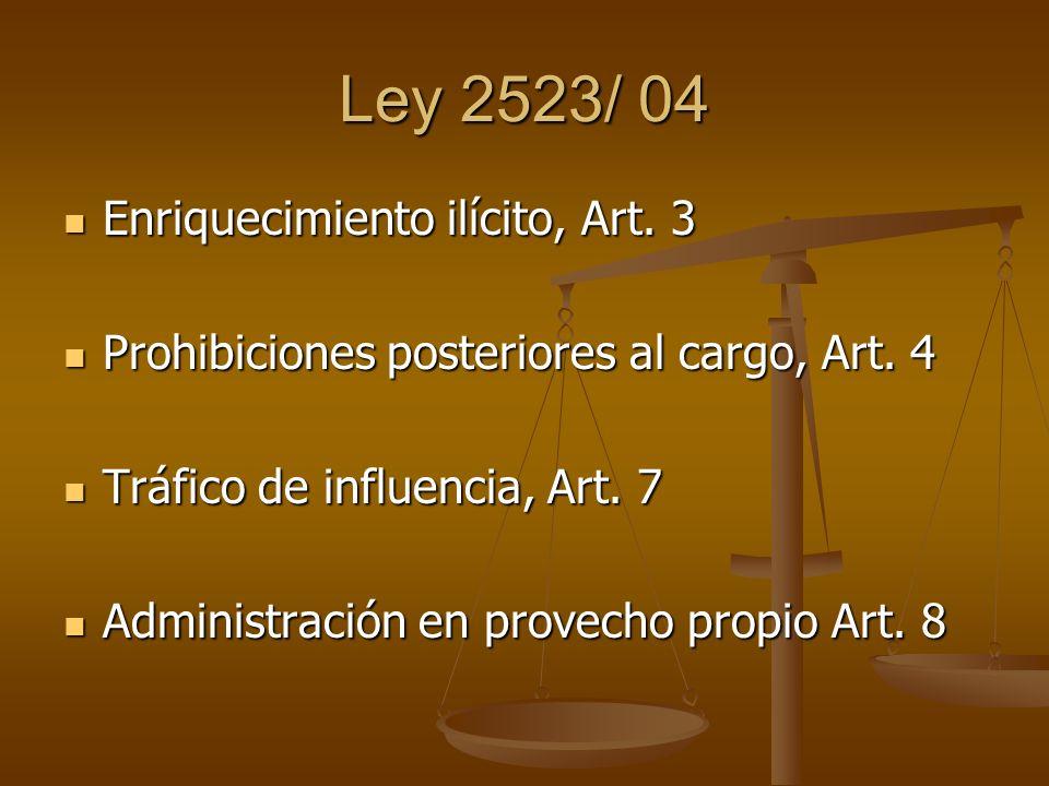 Ley 2523/ 04 Enriquecimiento ilícito, Art. 3