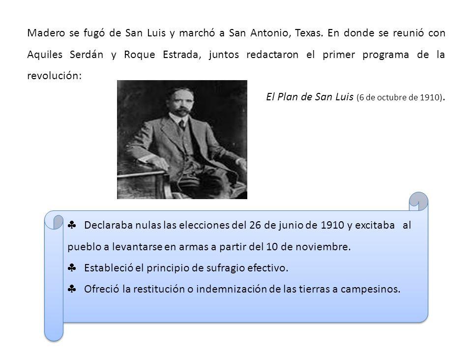 Madero se fugó de San Luis y marchó a San Antonio, Texas