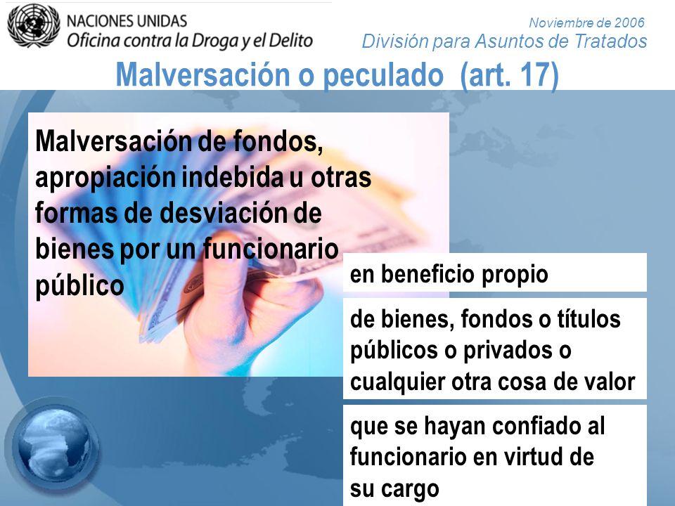 Malversación o peculado (art. 17)
