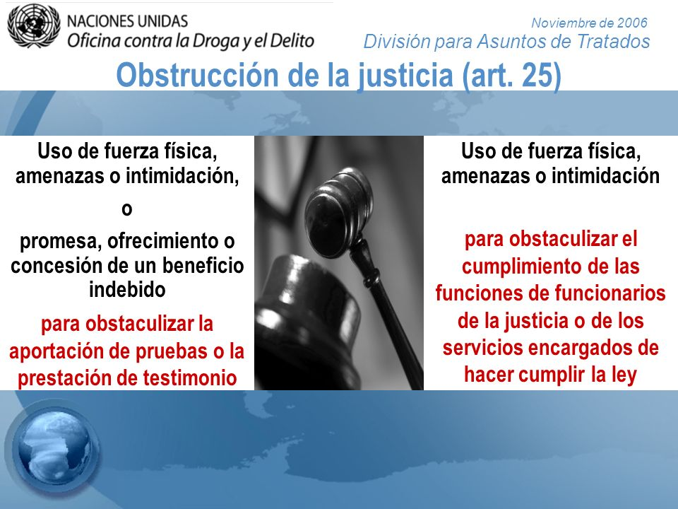 Obstrucción de la justicia (art. 25)