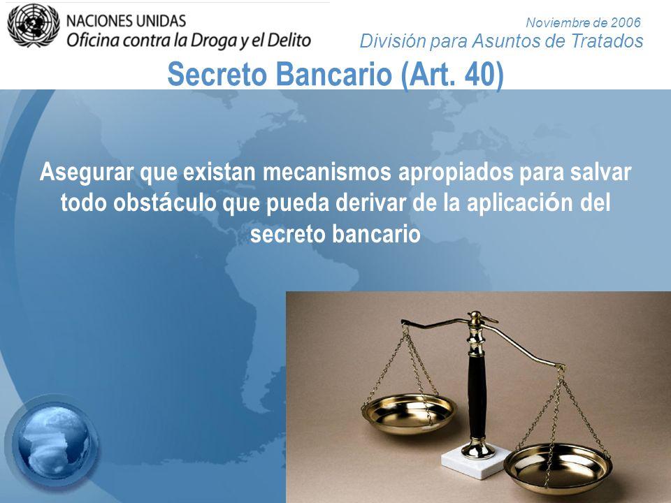 Secreto Bancario (Art. 40)