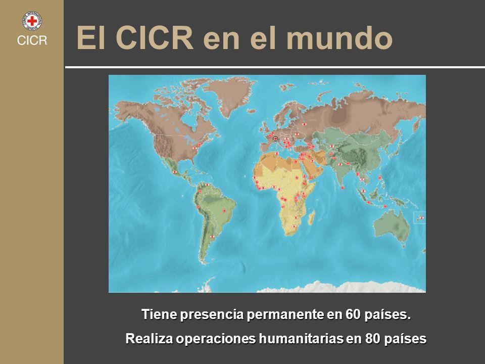 El CICR en el mundo Tiene presencia permanente en 60 países.