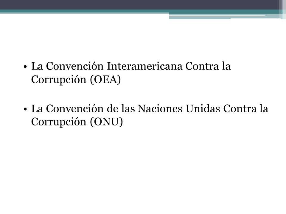 La Convención Interamericana Contra la Corrupción (OEA)
