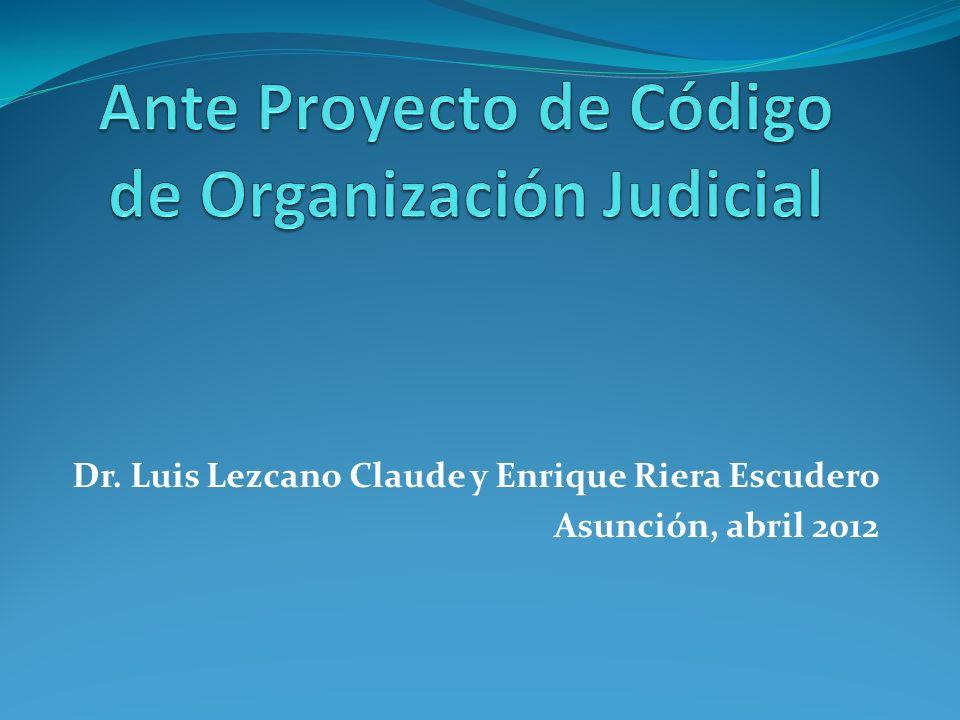 Ante Proyecto de Código de Organización Judicial