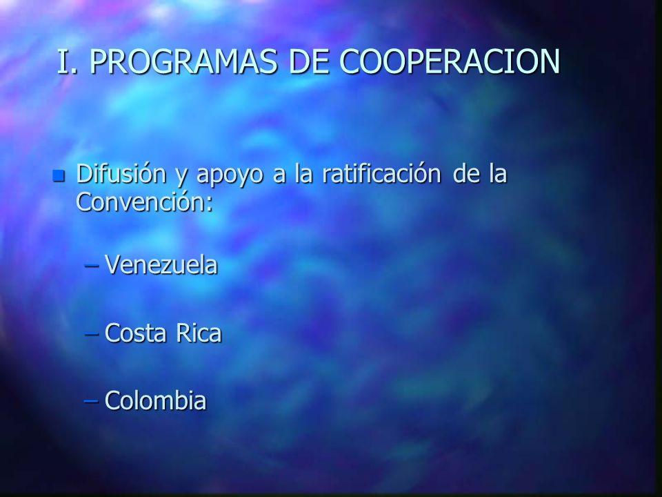 I. PROGRAMAS DE COOPERACION