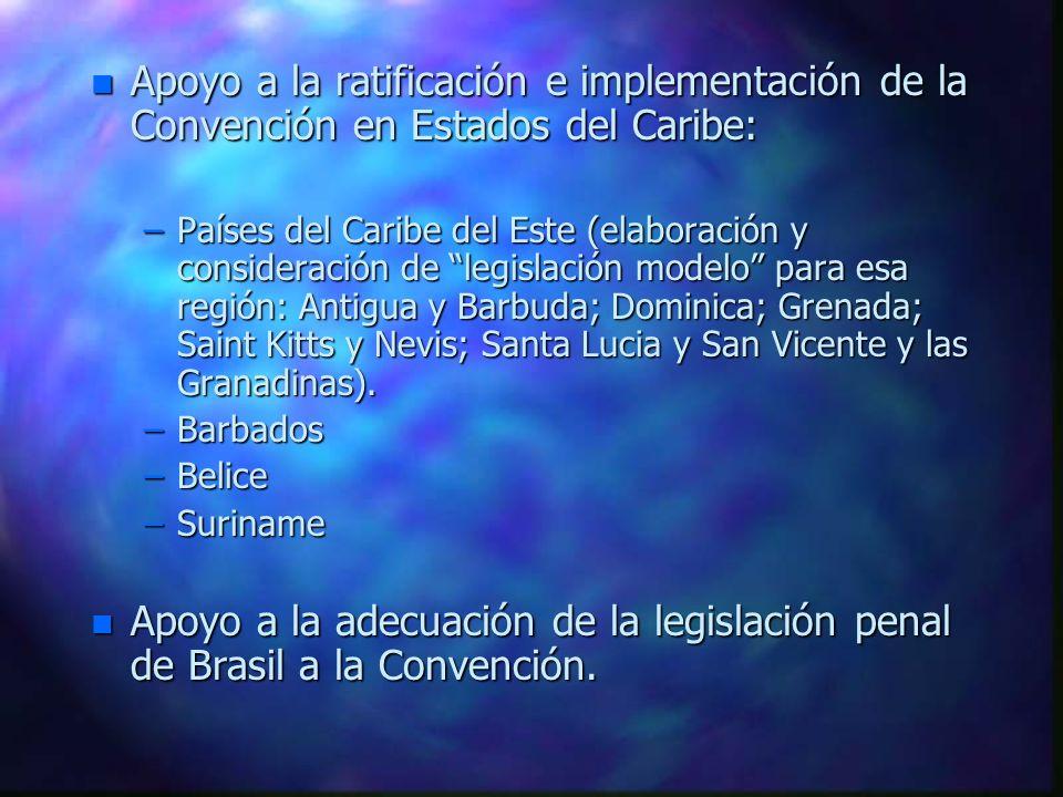 Apoyo a la ratificación e implementación de la Convención en Estados del Caribe:
