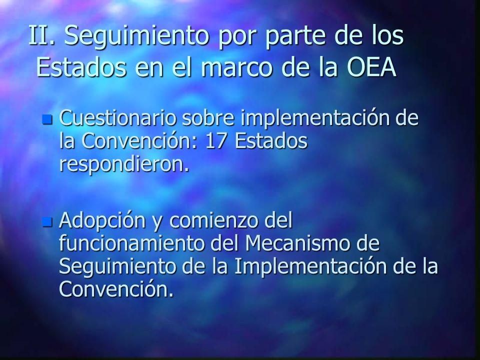 II. Seguimiento por parte de los Estados en el marco de la OEA