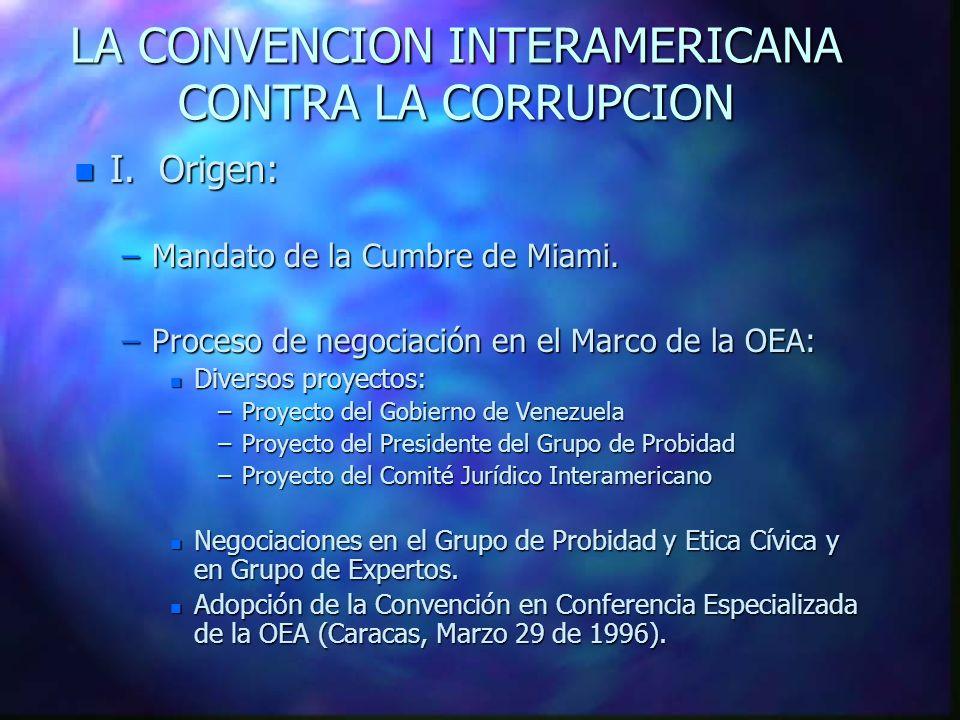 LA CONVENCION INTERAMERICANA CONTRA LA CORRUPCION