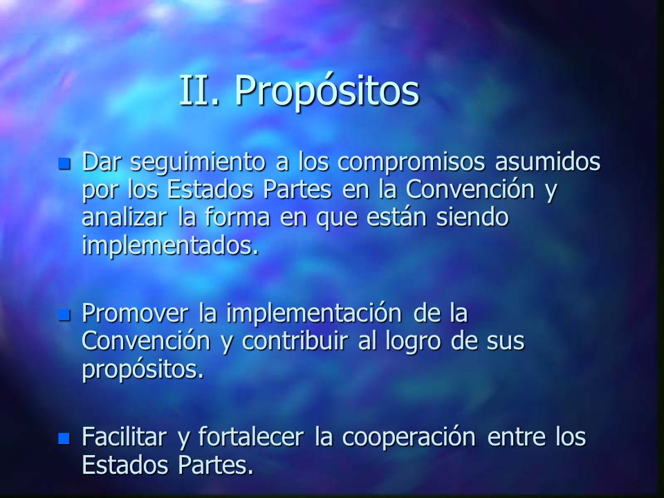 II. Propósitos