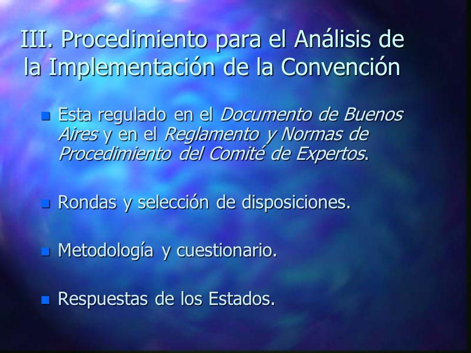 III. Procedimiento para el Análisis de la Implementación de la Convención