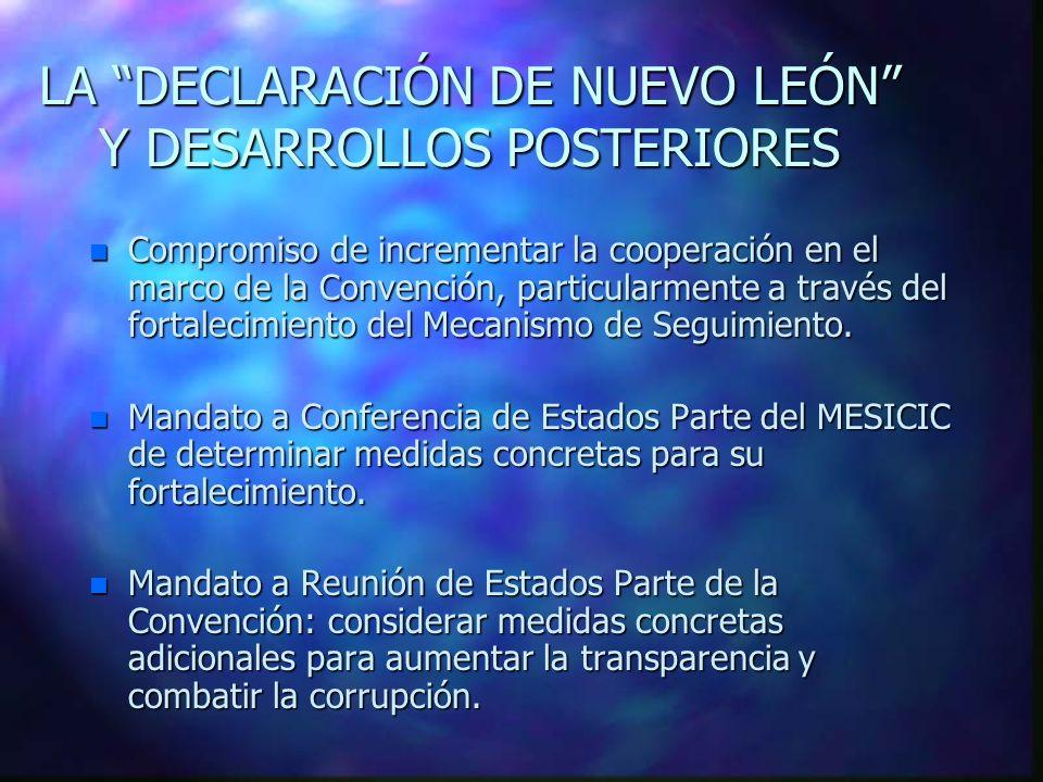 LA DECLARACIÓN DE NUEVO LEÓN Y DESARROLLOS POSTERIORES