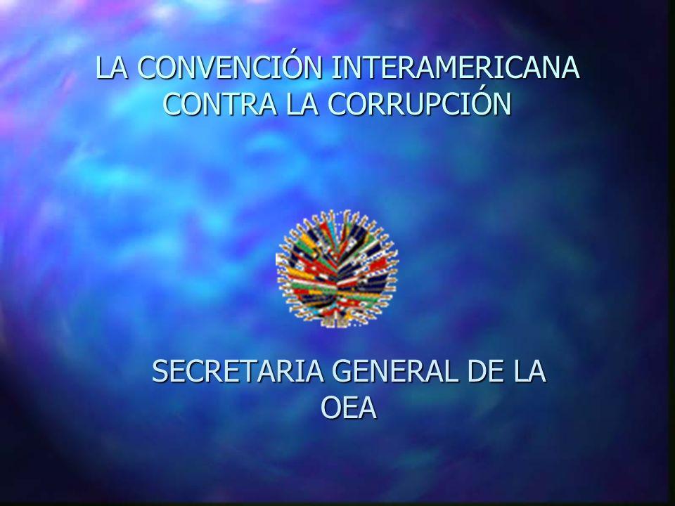 LA CONVENCIÓN INTERAMERICANA CONTRA LA CORRUPCIÓN